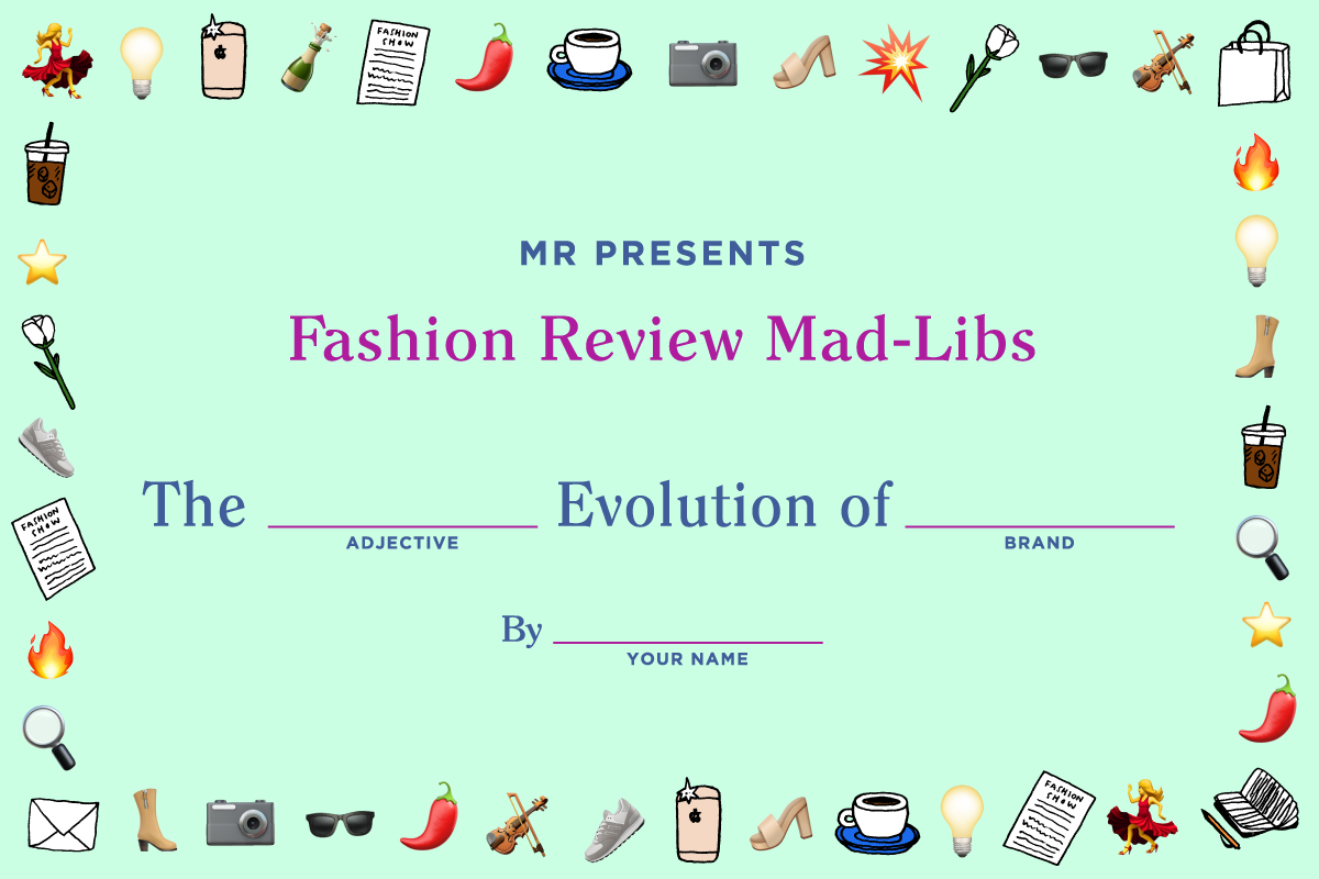 MR-Mad-Libs--How-to-Write-a-Fashion-Review-Man-Repeller_Feature