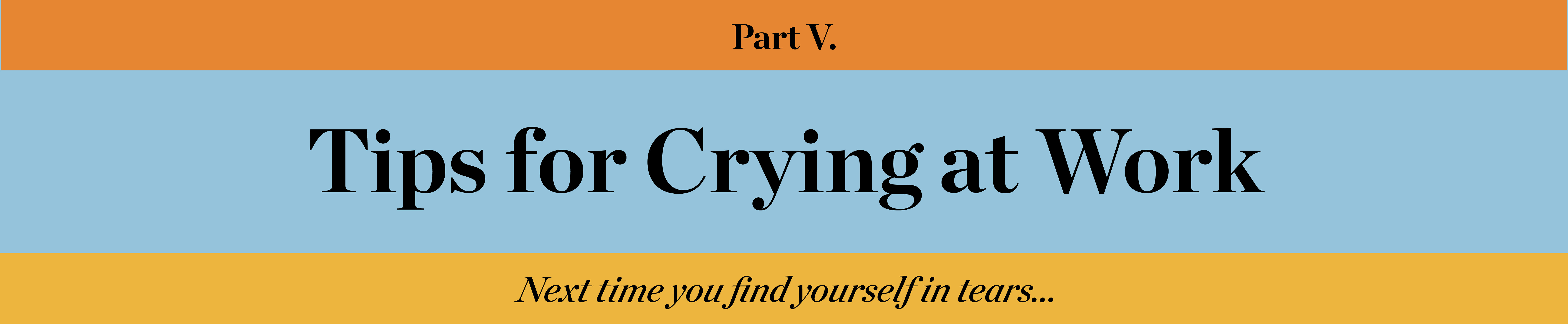 Tips for Crying at Work